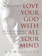 Love Your God With All Your Mind (15th Anniversary Repack) eBook