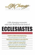 Ecclesiastes (Lifechange Study Series) eBook
