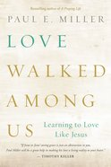 Love Walked Among Us eBook