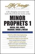 Minor Prophets 1 (Lifechange Study Series) eBook