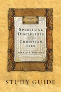 Spiritual Disciplines For the Christian Life Study Guide eBook