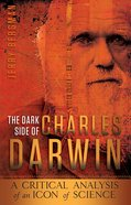 Dark Side of Charles Darwin eBook