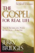 The Gospel For Real Life eBook