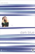Dark Blue (#01 in True Colors Series) eBook