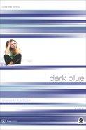 Dark Blue (#01 in True Colors Series) eBook
