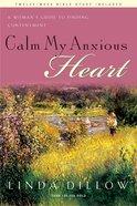 Calm My Anxious Heart eBook