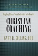 Christian Coaching: Helping Others Turn Potential Into Reality eBook