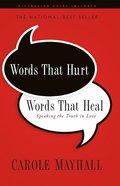 Words That Hurt, Words That Heal eBook