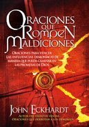 Oraciones Que Rompen Maldiciones (Spa) eBook