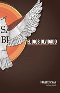 El Dios Olvidado (Spa) eBook