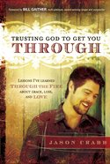 Trusting God to Get You Through eBook