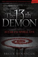 The 13Th Demon (#01 in Chronicles Of Jonathan Steel Series) eBook