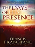 The Days of His Presence eBook
