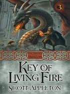The Key of Living Fire (#03 in Swords Of The Dragons Series) eBook
