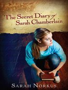 The Secret Diary of Sarah Chamberlain eBook