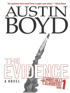 Evidence (#1 in Mars Hill Classified Series)