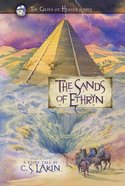 The Sands of Ethryn (#06 in The Gates Of Heaven Series) eBook