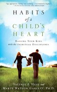 Habits of a Child's Heart eBook