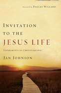 Invitation to the Jesus Life eBook