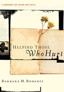Helping Those Who Hurt eBook