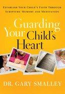 Guarding Your Child's Heart (Workbook) eBook