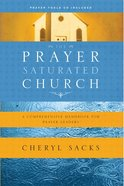 The Prayer Saturated Church eBook