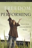 Freedom From Performing eBook