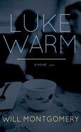Lukewarm eBook