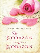 De Corazon a Corazon Heart (Heart To Heart) eBook