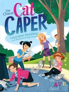 The Great Cat Caper (S.a.v.e Squad Series) eBook
