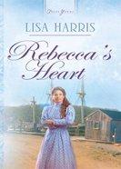 Rebecca's Heart eBook