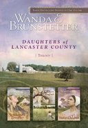 3in1: Daughters of Lancaster County (Daughters Of Lancaster County Series) eBook