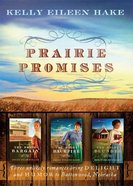 Prairie Promises 3-In-1 eBook