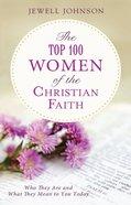 Top 100 Women of the Christian Faith eBook