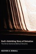 God's Unfolding Story of Salvation