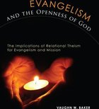 Evangelism and the Openness of God Paperback