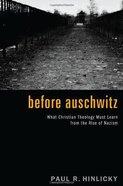 Before Auschwitz Hardback