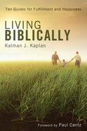 Living Biblically Paperback