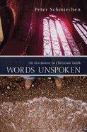 Words Unspoken Hardback