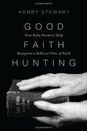 Good Faith Hunting Paperback