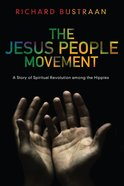 The Jesus People Movement Paperback