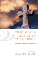 Theology in Service to the Church Paperback