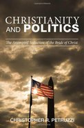 Christianity and Politics Paperback
