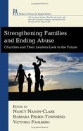 Strengthening Families and Ending Abuse Paperback