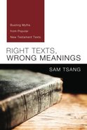 Right Texts, Wrong Meanings Paperback