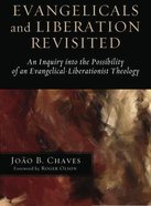 Evangelicals and Liberation Revisited Paperback