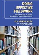 Doing Effective Fieldwork Paperback