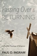 Passing Over and Returning Paperback