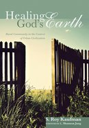 Healing God's Earth Paperback