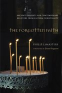 The Forgotten Faith Paperback